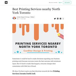 Best Printing Services nearby North York Toronto