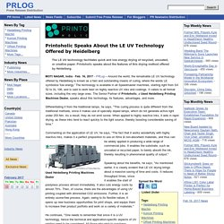 Printoholic Speaks About the LE UV Technology Offered by Heidelberg