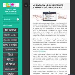 «Printopia pour imprimer n'importe où depuis un iPad