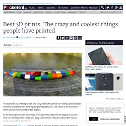 Best 3D prints: The crazy and coolest things people have printed