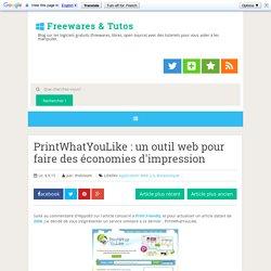 PrintWhatYouLike : un outil web pour faire des économies d'impression