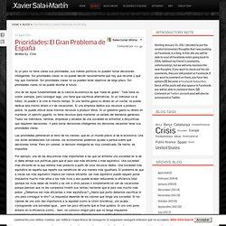 Prioridades: El Gran Problema de España