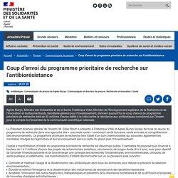 solidarites-sante_gouv_fr 09/01/20 Coup d'envoi du programme prioritaire de recherche sur l'antibiorésistance