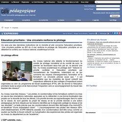 Education prioritaire : Une circulaire renforce le pilotage