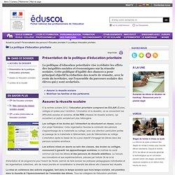 La politique d'éducation prioritaire - Éducation prioritaire présentation