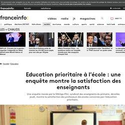 Education prioritaire à l'école : une enquête montre la satisfaction des enseignants