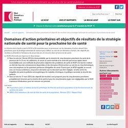 Domaines d'action prioritaires et objectifs de résultats de la stratégie nationale de santé pour la prochaine loi de santé