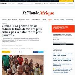 Climat: «La priorité est de réduire le train de vie des plus riches, pas la natalité des plus pauvres»