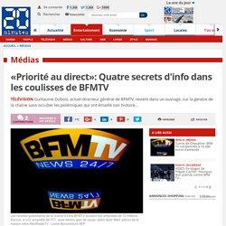 «Priorité au direct»: Quatre secrets d'info dans les coulisses de BFMTV