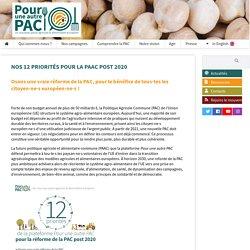 Nos 12 priorités pour la PAAC post 2020 - Pour une autre PAC