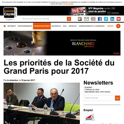 Les priorités de la Société du Grand Paris pour 2017
