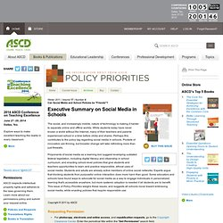 "Policy Priorities:Can Social Media and School Policies be ""Friends""?:Executive Summary on Social Media in Schools"