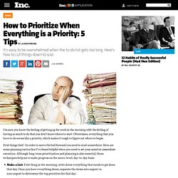 How to Prioritize When Everything is a Priority: 5 Tips