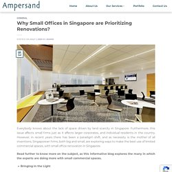 Why Small Offices in Singapore are Prioritizing Renovations?