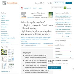Science of The Total Environment Volume 686, 10 October 2019, Prioritizing chemicals of ecological concern in Great Lakes tributaries using high-throughput screening data and adverse outcome pathways