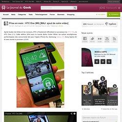 Prise en main : HTC One (M8) [MAJ: ajout de notre vidéo]