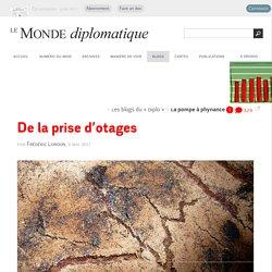 De la prise d'otages, par Frédéric Lordon (Les blogs du Diplo, 3 mai 2017)
