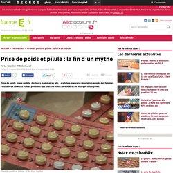 Prise de poids et pilule : la fin d'un mythe