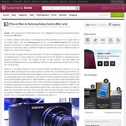 Prise en Main du Samsung Galaxy Camera (MAJ: prix)