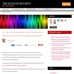 PRISM and the Myth of Absolute Security