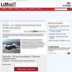 Prism: un impact commercial plus limité que prévu