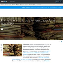 Prismatic wants to be the newspaper for a digital age