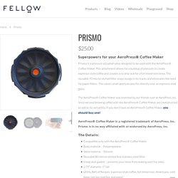 Prismo – Fellow