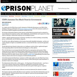CISPA Assumes Too Much Trust in Government