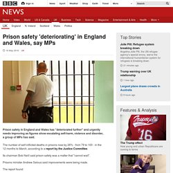 Prison safety 'deteriorating' in England and Wales, say MPs