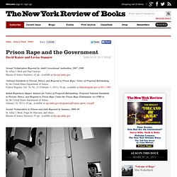 Prison Rape and the Government by David Kaiser and Lovisa Stannow
