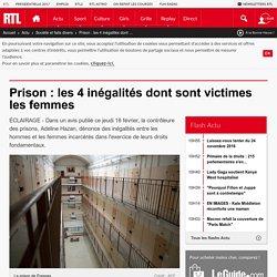 Prison : les 4 inégalités dont sont victimes les femmes