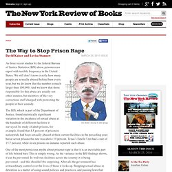 The Way to Stop Prison Rape - The New York Review of Books