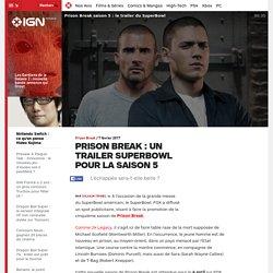 Prison Break : Une bande-annonce prometteuse pour la dernière saison.