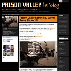 Le blog ! » Prison Valley nominé au World Press Photo 2011