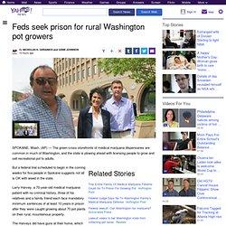Feds seek prison for rural Washington pot growers