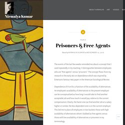 Prisoners & Free Agents – Nirmalya Kumar