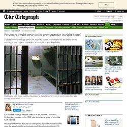 Prisoners 'could serve 1,000 year sentence in eight hours'