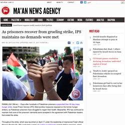 As prisoners recover from grueling strike, IPS maintains no demands were met