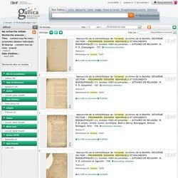 Avant 1699 : Manuscrits de la bibliothèque de l'Arsenal. Archives de la Bastille. DEUXIÈME SECTION — PRISONNIERS DOSSIERS INDIVIDUELS ET DOCUMENTS BIOGRAPHIQUES