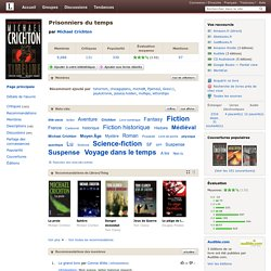 Prisonniers du temps par Michael Crichton LibraryThing en français
