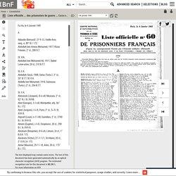 Liste officielle ... des prisonniers de guerre français : d'après les renseignements fournis par l'autorité militaire allemande : nom, date et lieu de naissance, unité / Centre national d'information sur les prisonniers de guerre