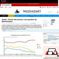Suède - Fermer des prisons, une question de détermination