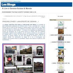 PRISONS D'HIER ! UNIVERSITÉ DE DEMAIN ...! : À Lire à Genève-Suisse & Monde