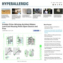 Pritzker Prize–Winning Architect Makes Low-Cost Housing Plans Open Source and Free