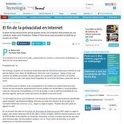 El fin de la privacidad en Internet
