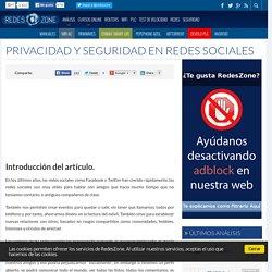 Privacidad y Seguridad en Redes Sociales