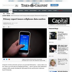 Privacy expert issues cellphone data caution