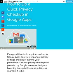 How to Do a Quick Privacy Checkup in Google Apps - BetterCloud Monitor