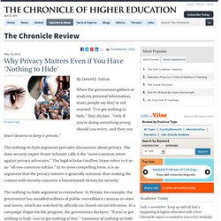 Why Privacy Matters Even if You Have 'Nothing to Hide' - The Chronicle Review