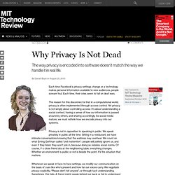 Technology Review: Why Privacy Is Not Dead